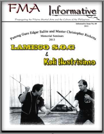 The FMA Informative publishes Punong Guro Edgar G. Sulite and Master Christopher Ricketts Memorial Seminar Special Issue, March 2013 kali arnis eskrima kalis
